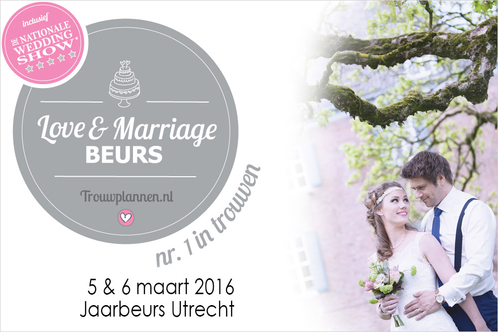 Trouwbeurs de love marriage jaarbeurs utrecht 5 6 for Jaarbeurs utrecht 2016